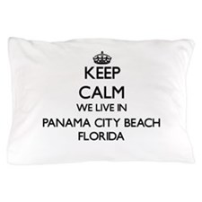 Keep calm we live in Panama City Beach Pillow Case