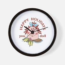 HAPPY HOLIDAYS YOU DOLL Wall Clock