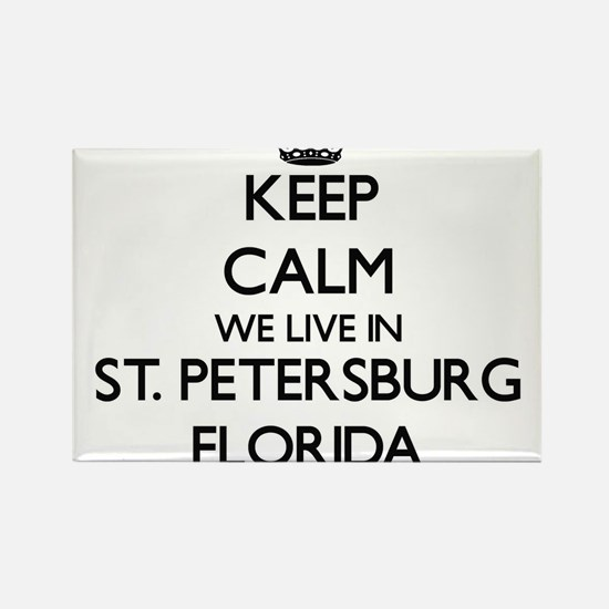 Keep calm we live in St. Petersburg Florid Magnets