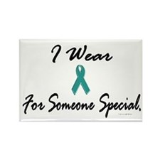 I Wear Teal For Someone Special 1 Rectangle Magnet