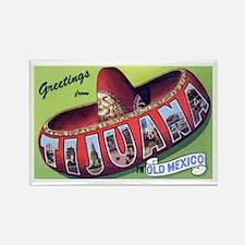 Tijuana Mexico Greetings Rectangle Magnet