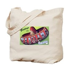 Tijuana Mexico Greetings Tote Bag