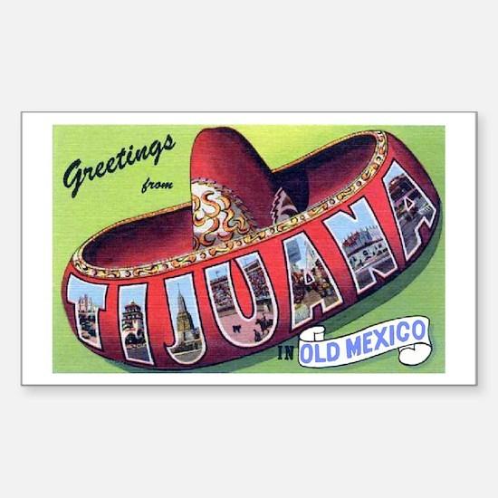 Tijuana Mexico Greetings Rectangle Bumper Stickers