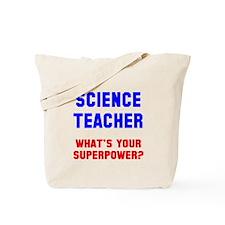 Science Teacher Superpower Tote Bag