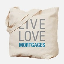 Mortgages Tote Bag