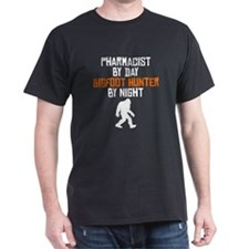 Pharmacist By Day Bigfoot Hunter By Night T-Shirt