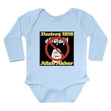 Destroy ISIS No Symbol Long Sleeve Infant Bodysuit
