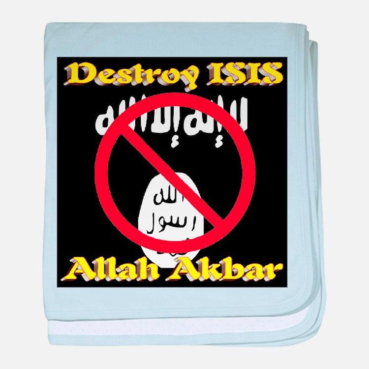 Destroy ISIS No Symbol Allah Akbar baby blanket