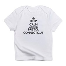 Keep calm we live in Bristol Connec Infant T-Shirt