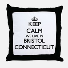 Keep calm we live in Bristol Connecti Throw Pillow