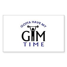 Gotta Have My Gym Time Decal