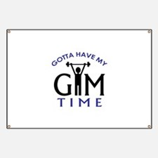 Gotta Have My Gym Time Banner