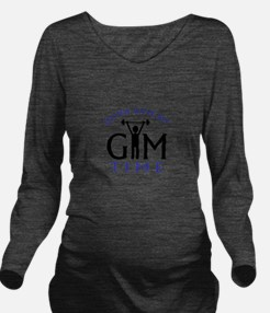 Gotta Have My Gym Time Long Sleeve Maternity T-Shi