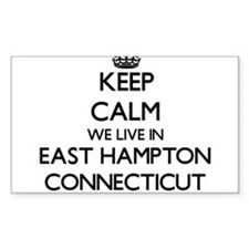 Keep calm we live in East Hampton Connecti Decal