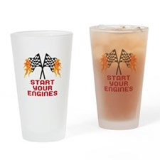 START YOUR ENGINES Drinking Glass