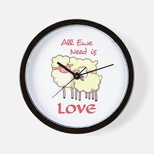 ALL EWE NEED IS LOVE Wall Clock