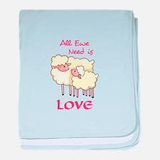 ALL EWE NEED IS LOVE baby blanket