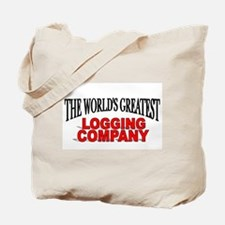 """""""The World's Greatest Logging Company"""" Tote Bag"""