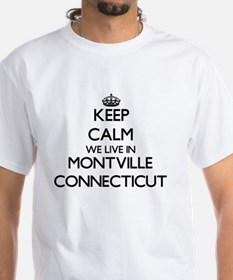 Keep calm we live in Montville Connecticut T-Shirt