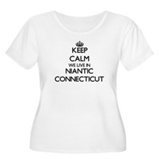 Keep calm we live in Niantic Con Plus Size T-Shirt