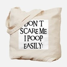 I POOP EASILY! Tote Bag