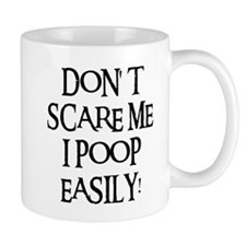 I POOP EASILY! Small Mug