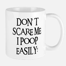 I POOP EASILY! Small Small Mug