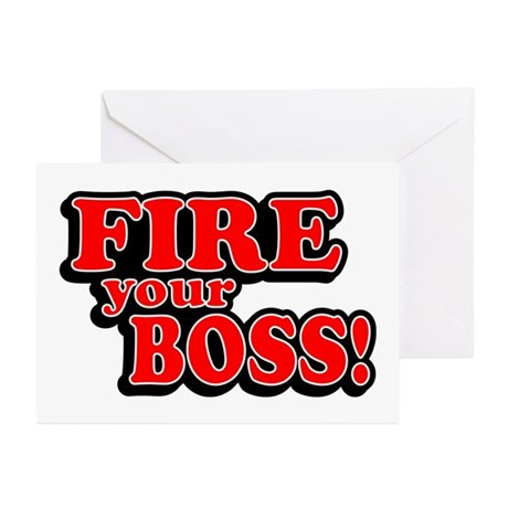 Fire Your Boss! Greeting Cards (Pk of 10)