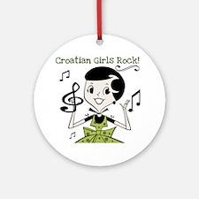 Croatian Girls Rock Ornament (Round)
