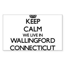 Keep calm we live in Wallingford Connectic Decal