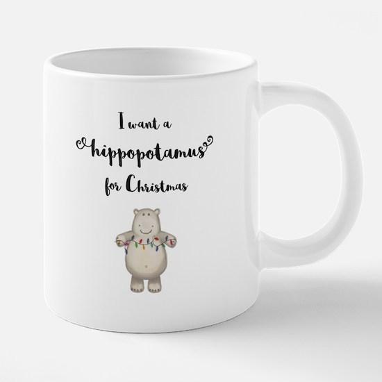 I want a hippopotamus for Christmas Mugs