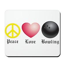 Peace, Love, Bowling Mousepad
