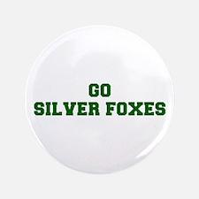 """Silver Foxes-Fre dgreen 3.5"""" Button"""