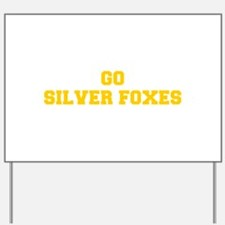 Silver Foxes-Fre yellow gold Yard Sign
