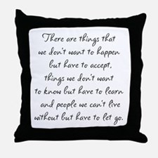 Things we did not want to happen Throw Pillow