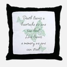 Death leaves a heartache Throw Pillow