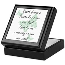Death leaves a heartache Keepsake Box
