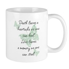 Death leaves a heartache Mug