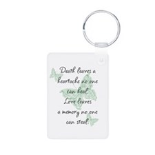 Death leaves a heartache Keychains