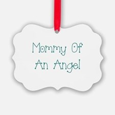Mommy of an Angel Ornament