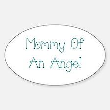 Mommy of an Angel Sticker (Oval)