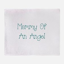 Mommy of an Angel Throw Blanket