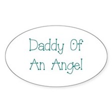 Daddy Of An Angel Decal