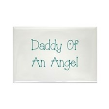 Daddy Of An Angel Rectangle Magnet