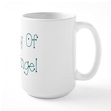 Daddy Of An Angel Mug