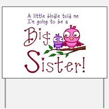 Birdie Big Sister Yard Sign
