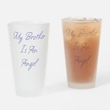 My Brother is an Angel Drinking Glass