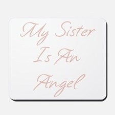 My Sister is an Angel Mousepad