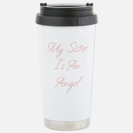 My Sister is an Angel Stainless Steel Travel Mug