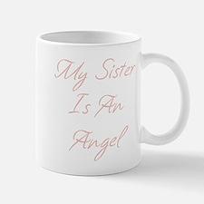 My Sister is an Angel Mug